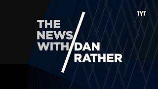 Trump Vs. McCabe; Trouble for Gunmakers; and More - The News With Dan Rather - TYT Network - Ep.009 thumbnail