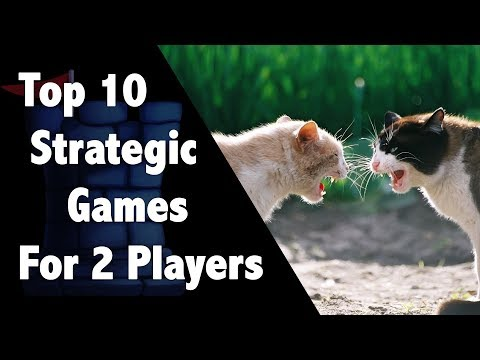Top 10 Strategic 2 Player Games