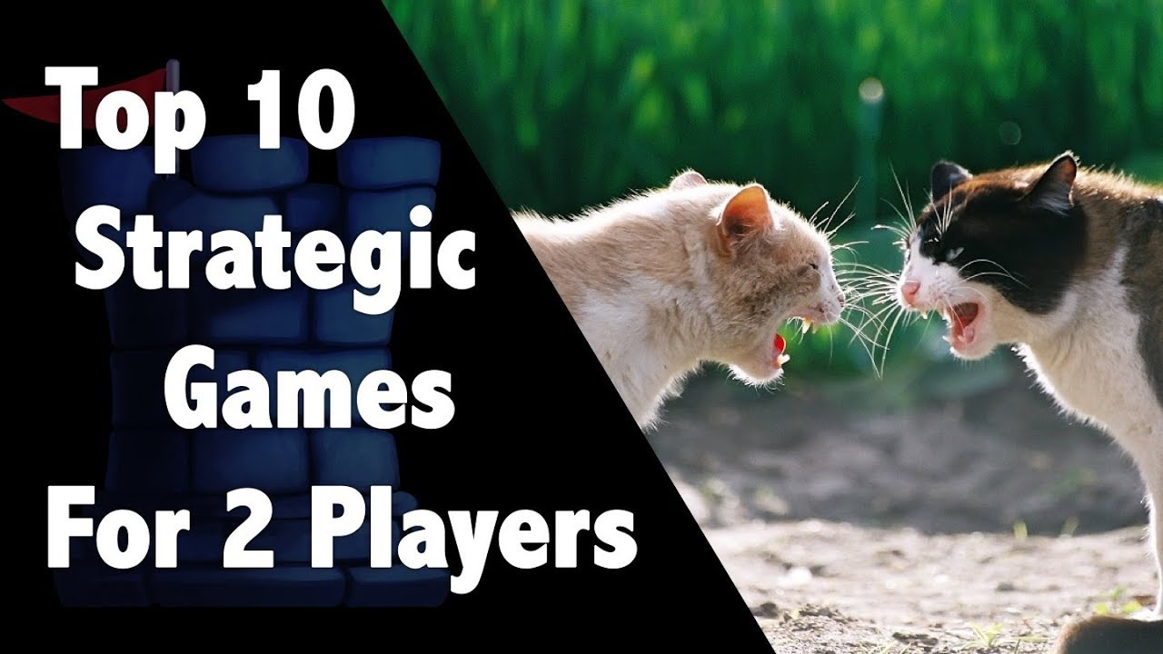 top 10 strategic 2 player games youtube