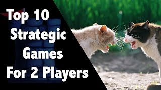 Top 10 Strategic 2 Player Games