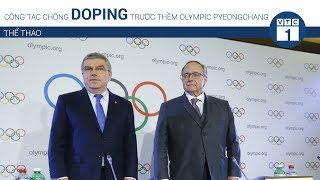 Rào riết công tác chống doping trước thềm Olympic Pyeongchang | VTC1