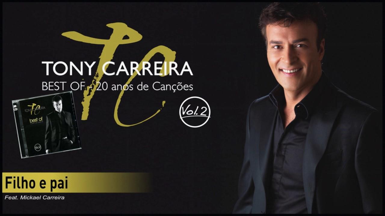 Tony Carreira Filho E Pai Feat Mickael Carreira Youtube