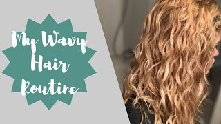 My 2b 2c Wavy Hair Routine 2018 (DevaCurl Products) Curly Girl Method