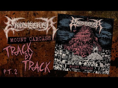 Endseeker - Mount Carcass (track by track Pt. 2)