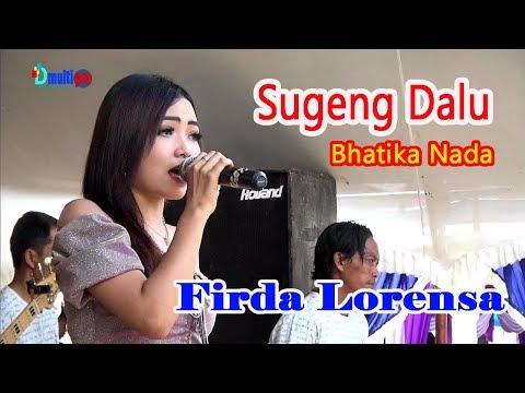 Sugeng Dalu, Firda Lorensa , Bhatika Nada
