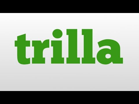trilla meaning and pronunciation