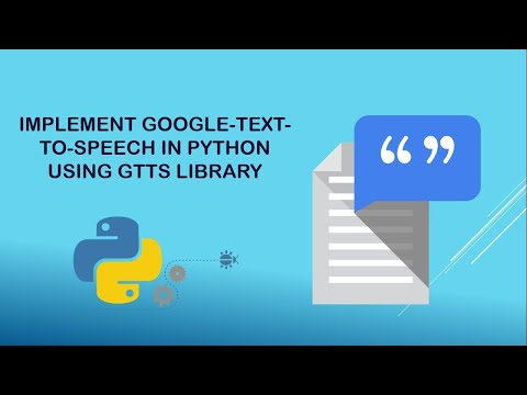 What is gTTS? How to implement text-to-speech in python