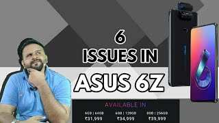 ISSUES IN ASUS 6Z (ASUS ZENFONE 6)