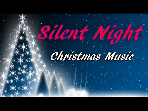 SILENT NIGHT - Christmas Carol - Video Music Holiday Song w/Lyrics  🎵