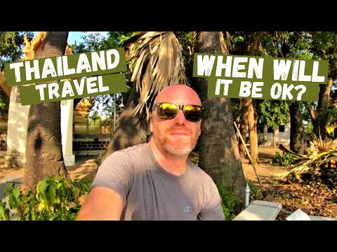 Thailand Travel 2020 | When Will It Be Ok?
