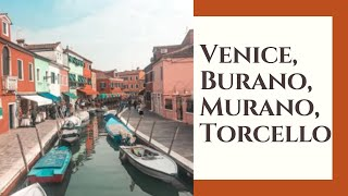 Venice, Burano, Murano, Torcello, hostel and Jolly Camper in Town