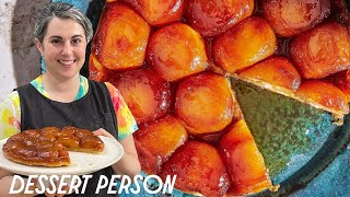 Claire Saffitz Makes Foolproof Tarte Tatin & Rough Puff Pastry | Dessert Person