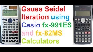 Gauss Seidel Iteration Method Explained On Casio Fx-991es And Fx-82ms Calculators