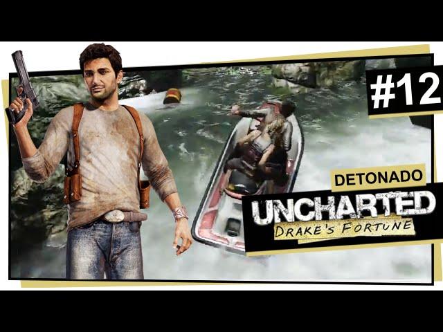 Uncharted #12 - Subindo o rio / Uncharted: Drake\'s Fortune (Português)