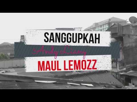 Sanggupkah Aku - Andy Liany Versi Maul LemozZ