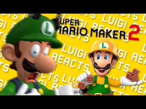 Luigi Reacts - SUPER MARIO MAKER 2 TRAILERRR
