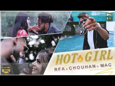 hot-girl---rfa-feat.-macstar-&-chouhan-|-official-music-video-|-2020