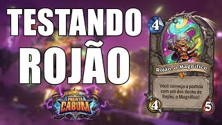 TESTANDO ROJÃO O MAGNÍFICO ( Whizbang The Wonderful ) | Hearthstone