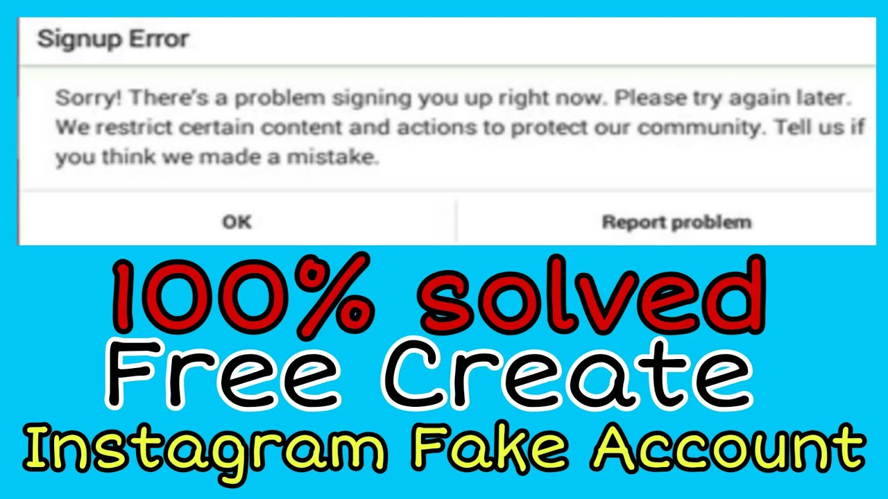 How to Create Free Fake Instagram 2020 || Signup Error on Instagram