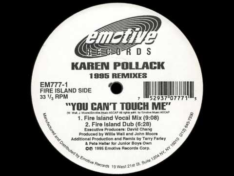 Karen Pollack - You Can't Touch Me (Fire Island Dub) [EMOTIVE RECORDS - EM 777-1]