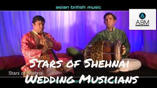 Stars of Shehnai - Wedding Musicians