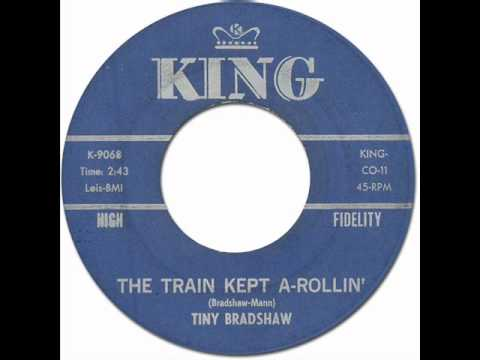 "Tiny Bradshaw - ""The Train Kept A-Rollin'"" [King #9068] 1951 - YouTube"