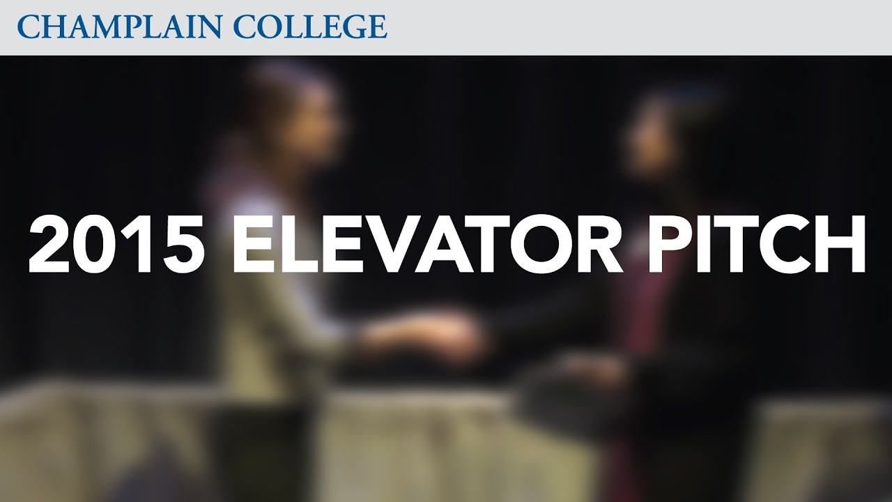 2015 elevator pitch competition champlain college