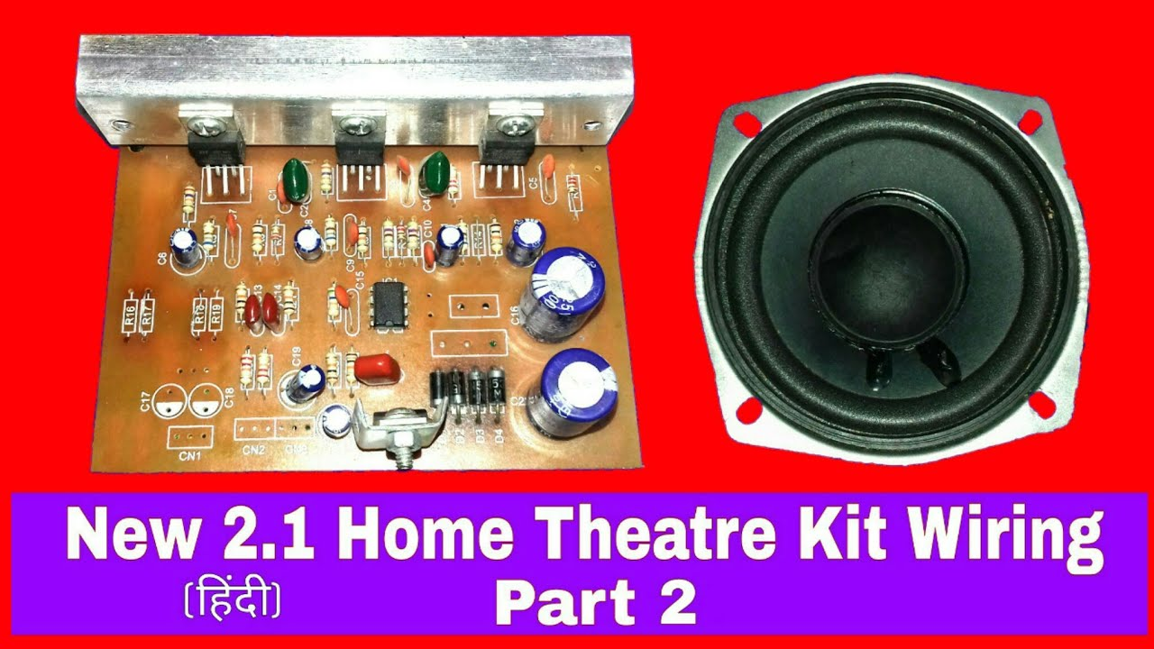 How To 2 1 Home Theatre Kit Wiring Part 1 You Like Electronic Youtube