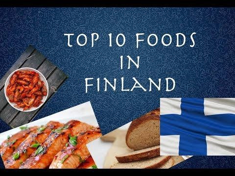 Top 10 Foods in Finland | A Must Watch Video | 2017
