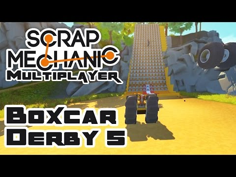 Boxcar Derby 5: Actual-Ish Boxcars! (Sorta) - Let's Play Scrap Mechanic Multiplayer - Part 230