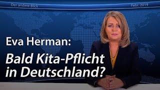 Eva Herman: Bald Kita-Pflicht in Deutschland?