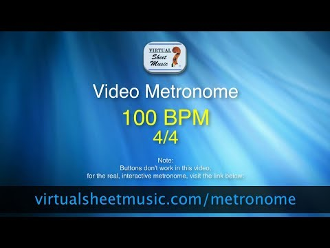 Video Metronome - 100 BPM (Beats Per Minute) 4/4 - Metronome Click Track