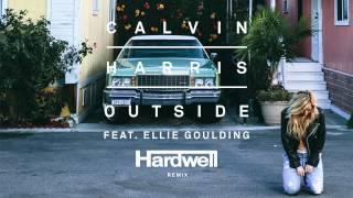 Calvin Harris ft. Ellie Goulding - Outside (Hardwell Remix)