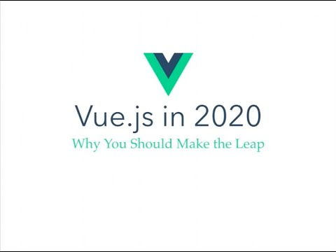 The State Of Vue.js In 2020 - Why You Should Make The Leap - Gwendolyn Faraday
