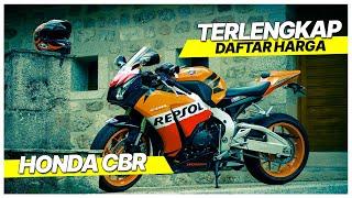 Harga Honda CBR Terbaru 2019  150cc, 250cc, 500cc, 1000cc