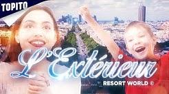 L'Extérieur : le meilleur parc d'attraction du monde !