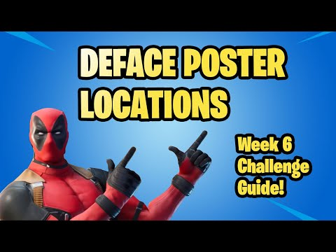 DEFACE GHOST OR SHADOW POSTERS LOCATIONS EASY - Deadpool Challenge Week 6 Fortnite