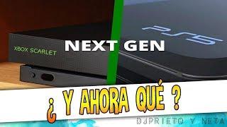CONFIRMADA LA NEXT GEN (PS5 Y XBOX SCARLET) | ¿Y AHORA QUÉ?