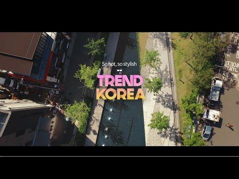 2017 Korea Tourism TVC – Trend Korea
