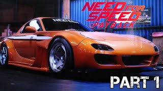 Need for Speed Payback [Part 1 Gameplay]