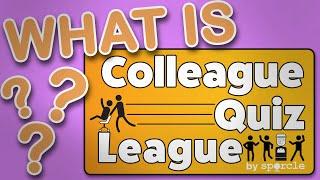 Introducing: The Colleague Quiz League!