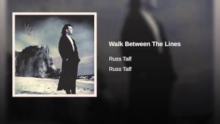 Walk Between The Lines