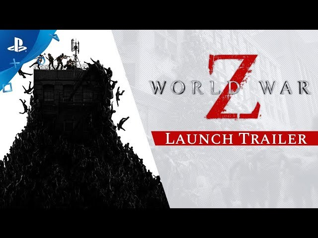 World War Z | Launch Trailer | PS4