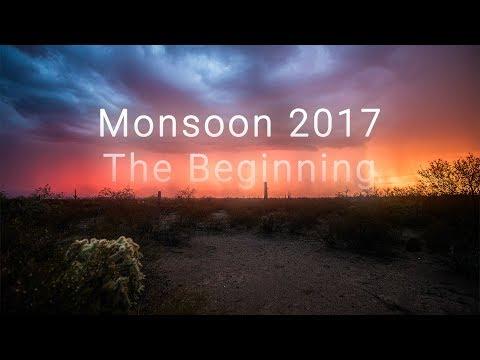 Monsoon 2017: The Beginning - 4k Timelapse