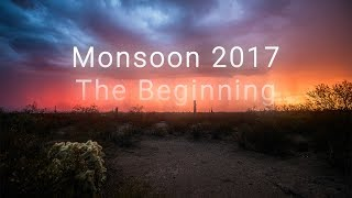 Monsoon 2017: The Beginning - 4k Timelapse