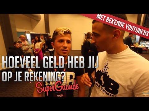 HOEVEEL GELD HEB JIJ OP JE REKENING?? (MET BEKENDE YOUTUBERS) - SUPERGAANDE INTERVIEW