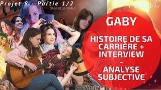 GABY : Qui es-tu ? (Interview + Analyse Musicale) (Projet 8 - 1/2)