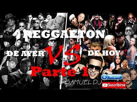MIX REGGAETON ANTIGUO VS REGGAETON DE HOY (ELLA Y YO, DOWN, NOCHE DE SEXO, ALOCATE Y MAS...)
