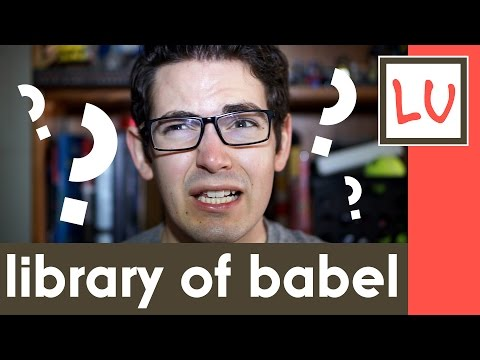 The Library of Babel Re-Explained - Life Unedited #152