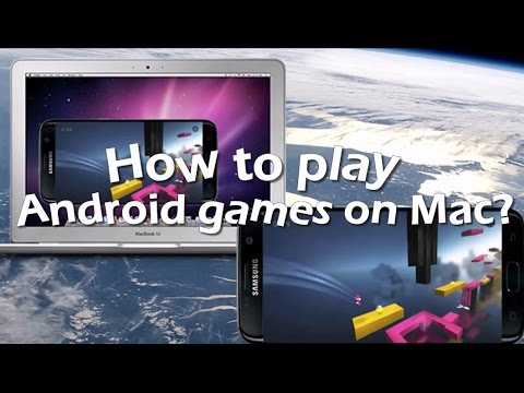 Easy Way To Play Android Games On Mac